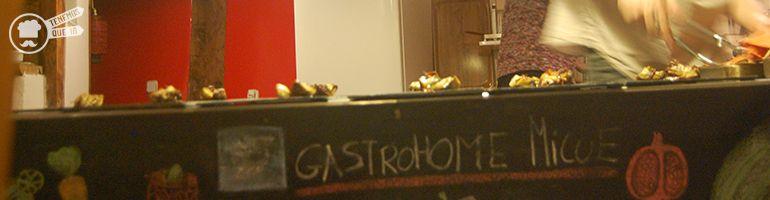 A Gastrohome Micue Tenemosqueir