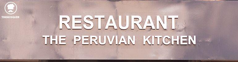 he Peruvian Kitchen Restaurante Peruano Madrid Tenemosqueir